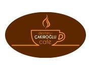Destanı Çakıroğlu Cafe